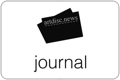 zum Journal: artdisc-News, Neue Kunst, Termine, Links #artdisc.org Kunstblog
